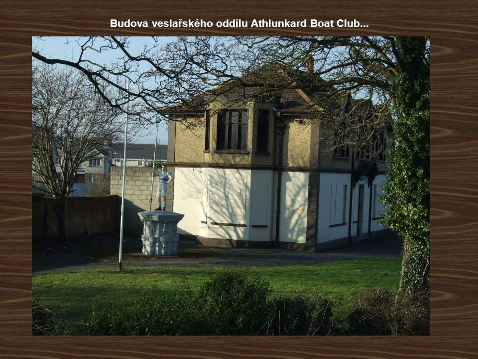Budova veslařského oddílu Athlunkard Boat Club...