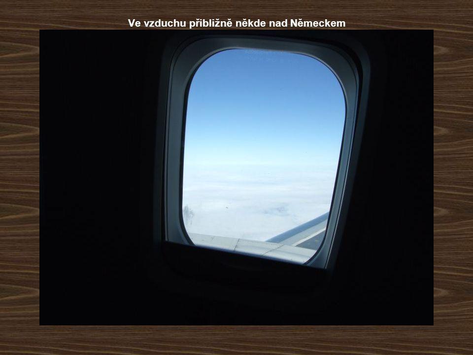 Ve vzduchu přibližně někde nad Německem