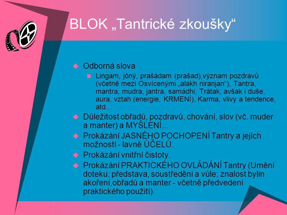 """BLOK """"Tantrické zkoušky"""