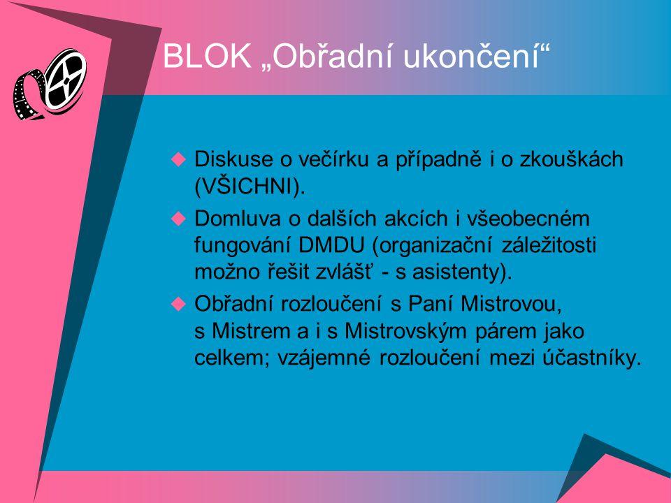 """BLOK """"Obřadní ukončení"""