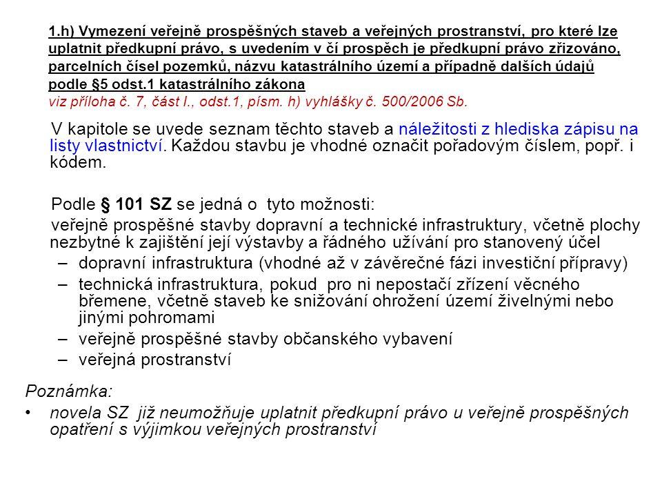 Podle § 101 SZ se jedná o tyto možnosti: