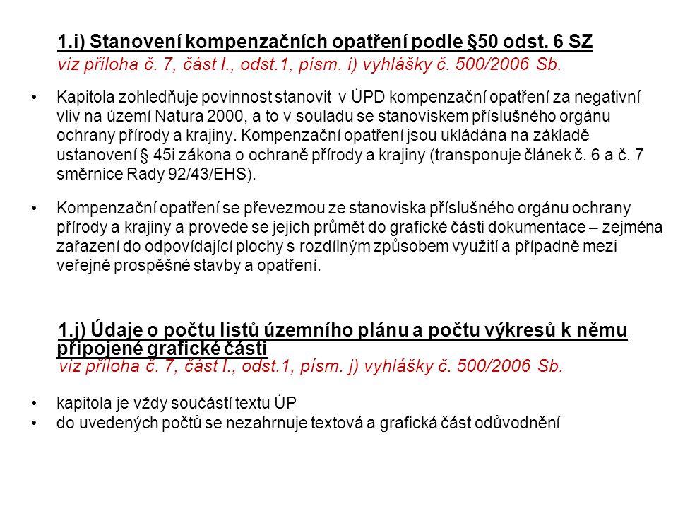 1. i) Stanovení kompenzačních opatření podle §50 odst