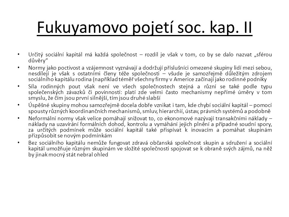 Fukuyamovo pojetí soc. kap. II