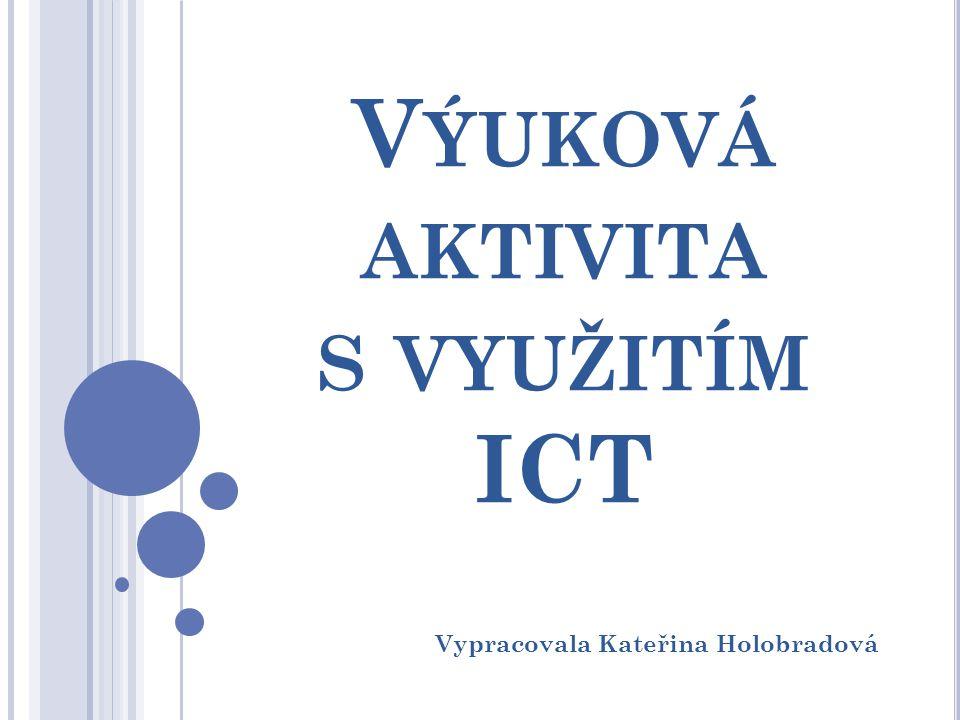 Výuková aktivita s využitím ICT