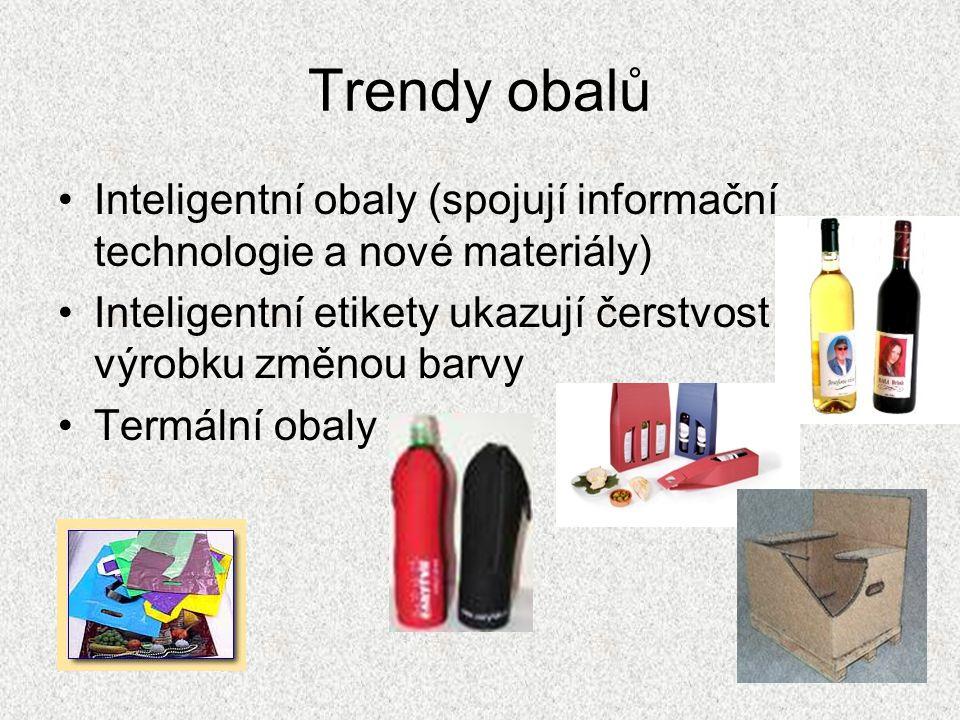 Trendy obalů Inteligentní obaly (spojují informační technologie a nové materiály) Inteligentní etikety ukazují čerstvost výrobku změnou barvy.