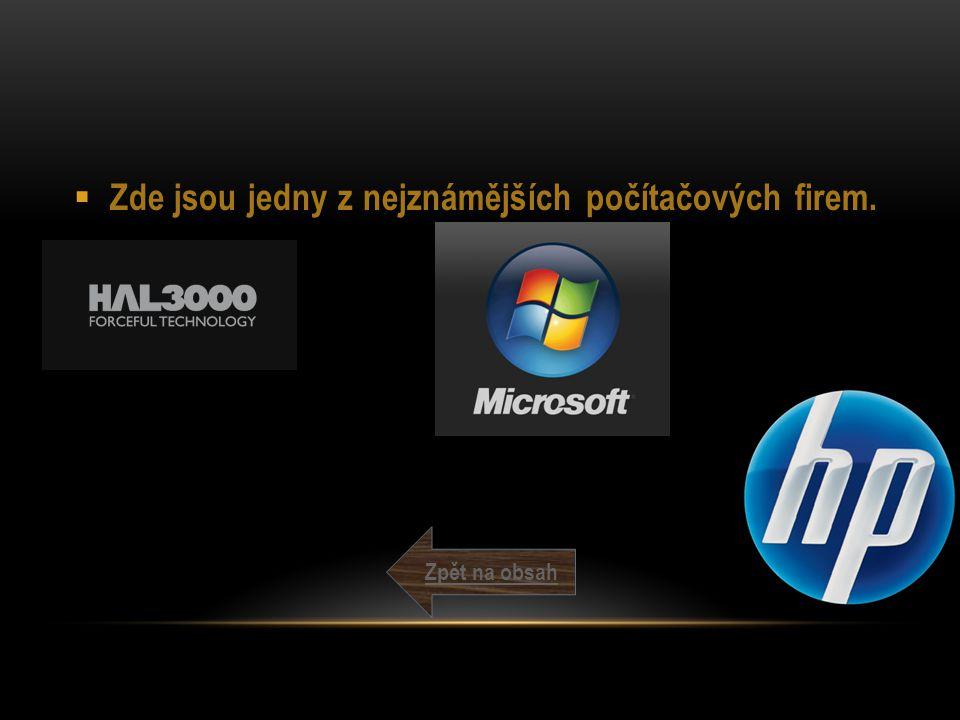 Zde jsou jedny z nejznámějších počítačových firem.