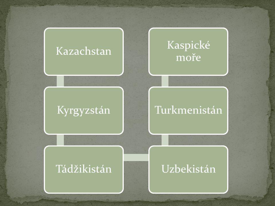 Kazachstan Kyrgyzstán Tádžikistán Uzbekistán Turkmenistán Kaspické moře