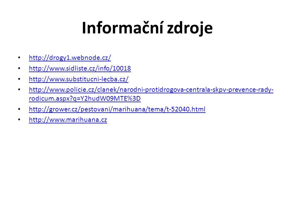 Informační zdroje http://drogy1.webnode.cz/