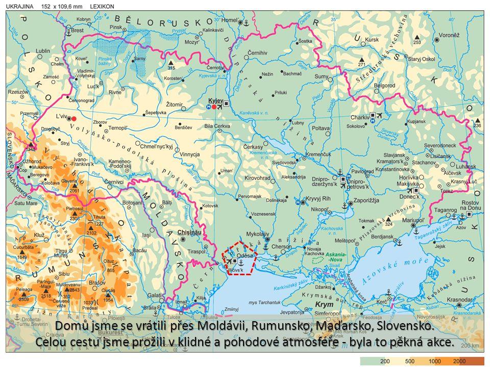 Domů jsme se vrátili přes Moldávii, Rumunsko, Maďarsko, Slovensko.