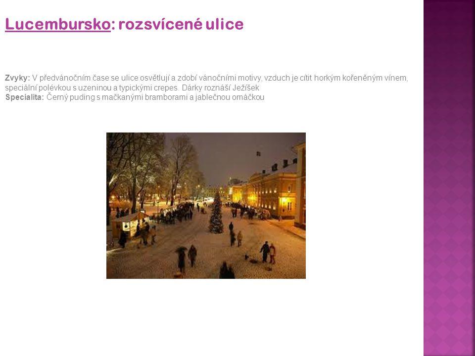 Lucembursko: rozsvícené ulice