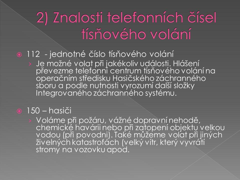2) Znalosti telefonních čísel tísňového volání