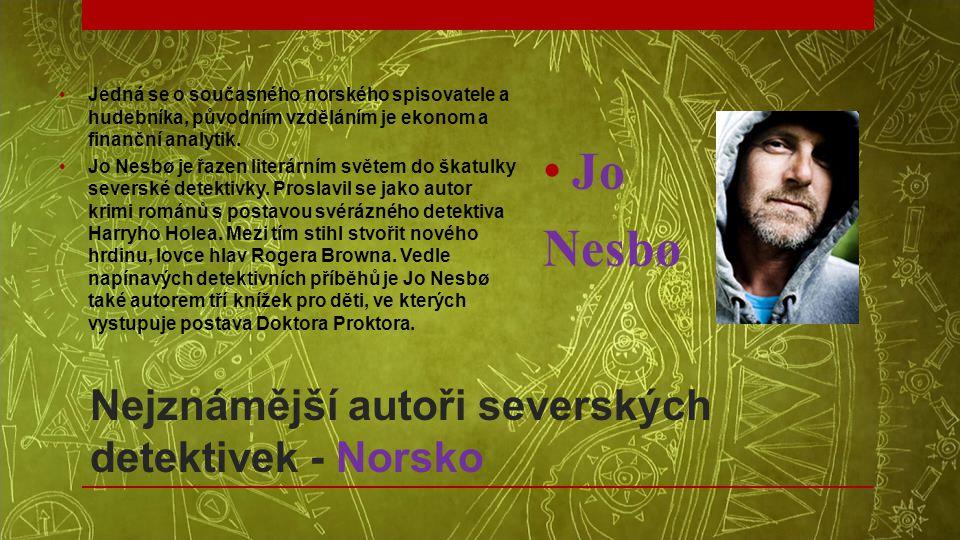 Nejznámější autoři severských detektivek - Norsko