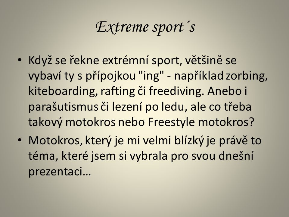 Extreme sport´s