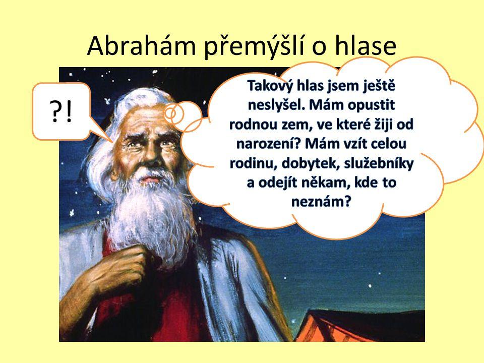 Abrahám přemýšlí o hlase