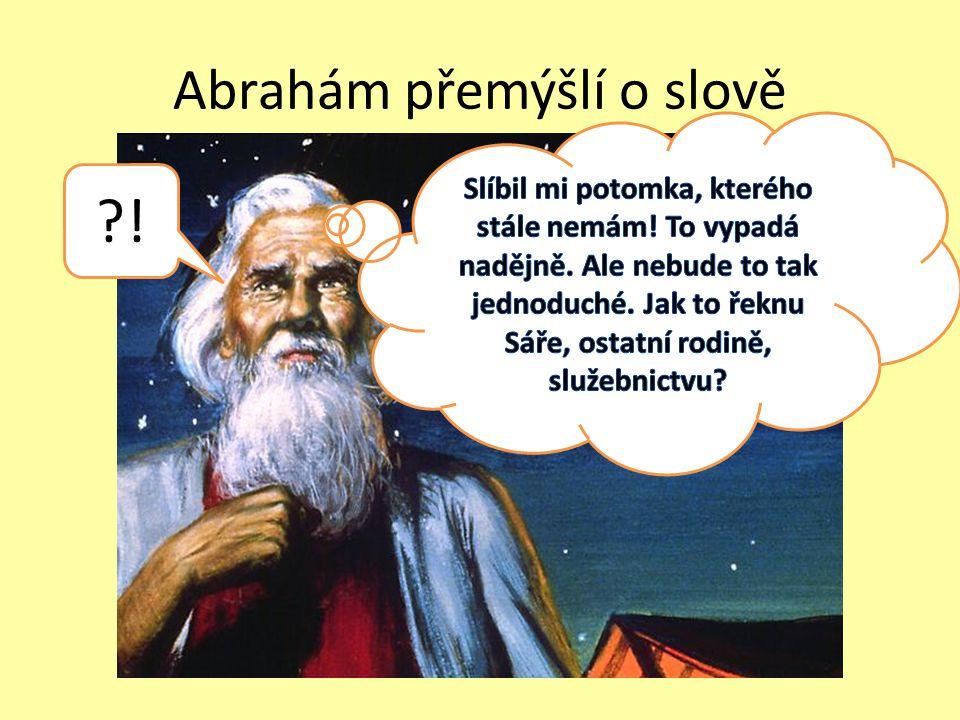 Abrahám přemýšlí o slově