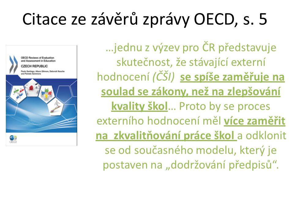 Citace ze závěrů zprávy OECD, s. 5