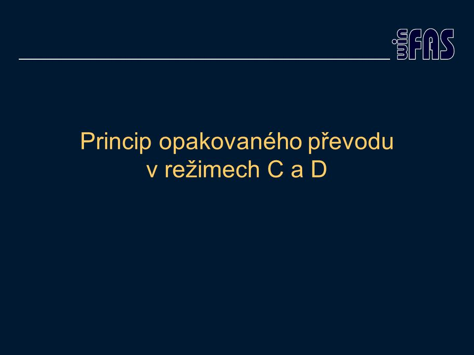 Princip opakovaného převodu v režimech C a D