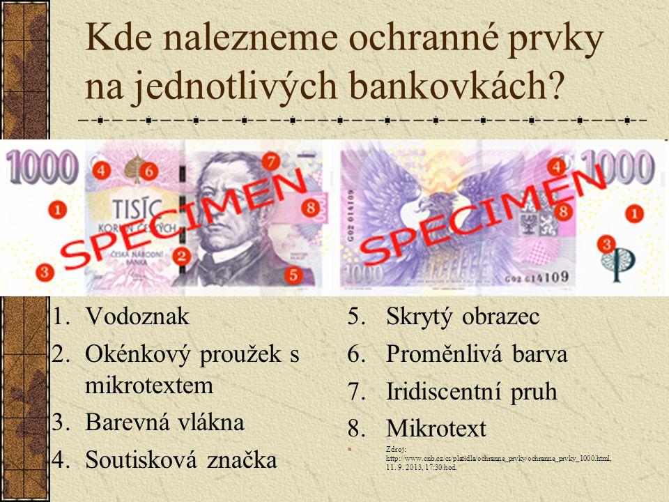 Kde nalezneme ochranné prvky na jednotlivých bankovkách