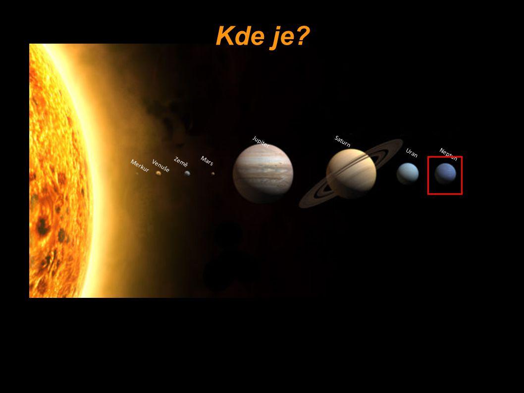 Kde je Merkur Venuše Země Mars Jupiter Saturn Uran Neptun