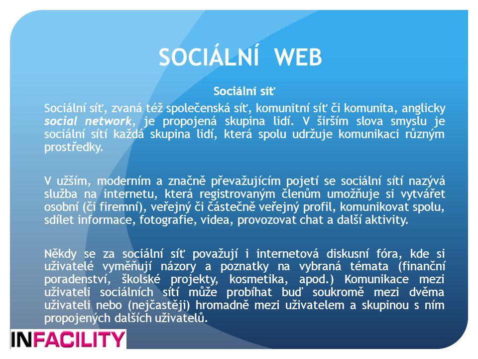 SOCIÁLNÍ WEB Sociální síť