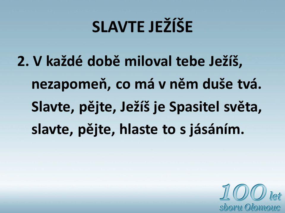 SLAVTE JEŽÍŠE