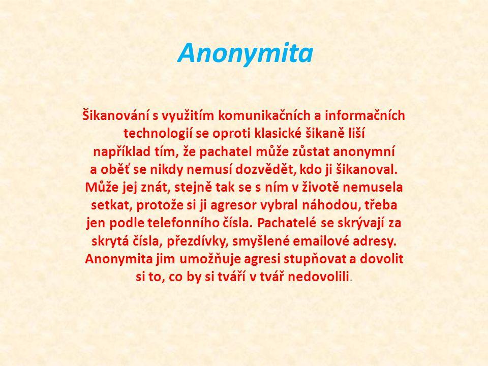 Anonymita Šikanování s využitím komunikačních a informačních