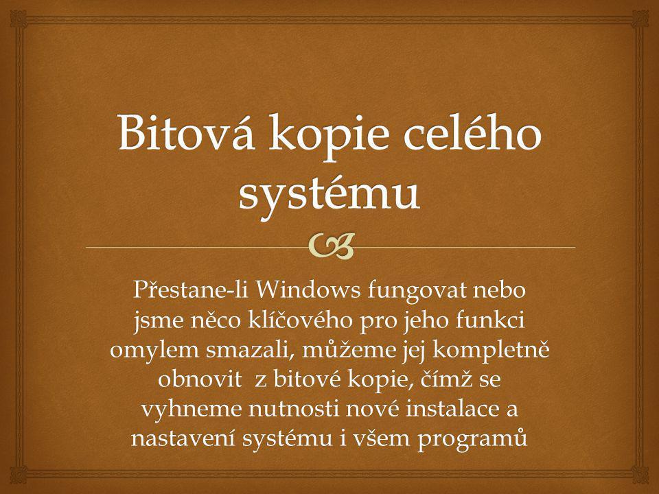 Bitová kopie celého systému