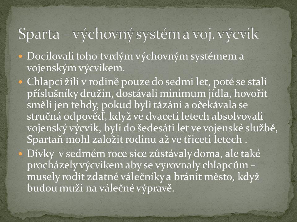 Sparta – výchovný systém a voj. výcvik