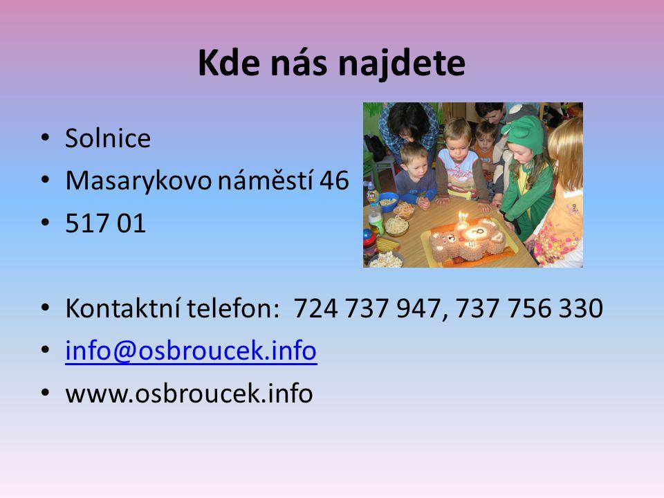 Kde nás najdete Solnice Masarykovo náměstí 46 517 01