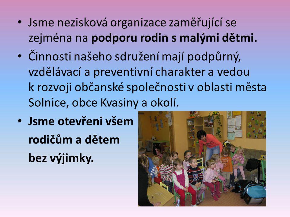 Jsme nezisková organizace zaměřující se zejména na podporu rodin s malými dětmi.