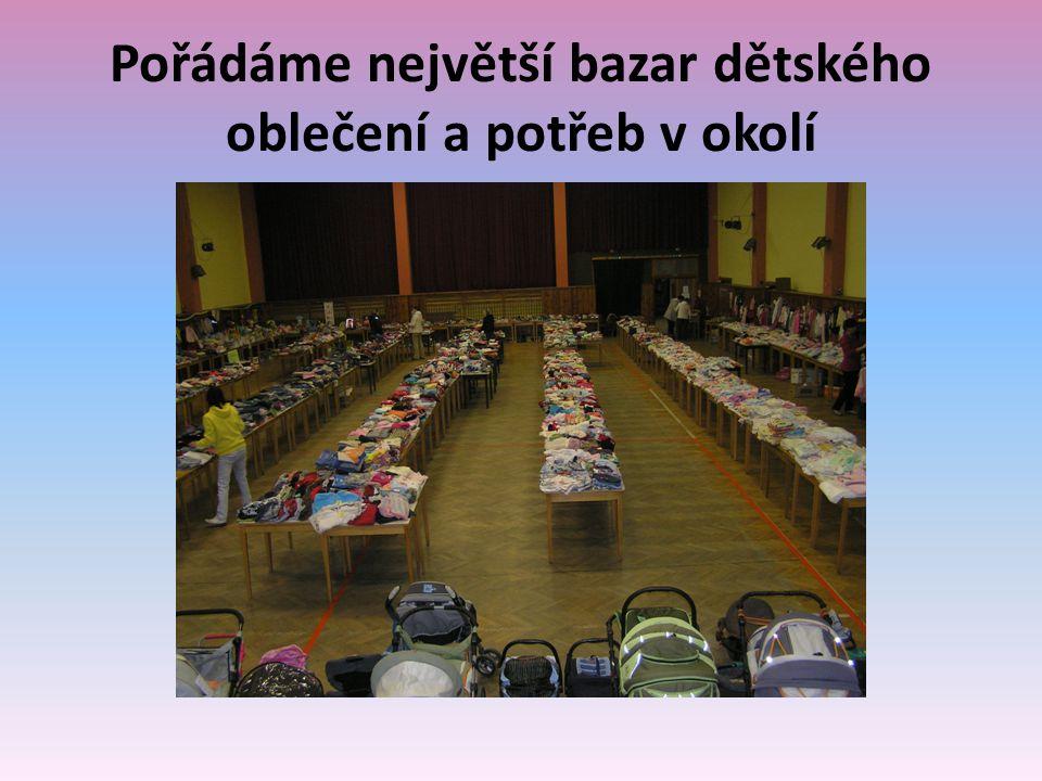Pořádáme největší bazar dětského oblečení a potřeb v okolí