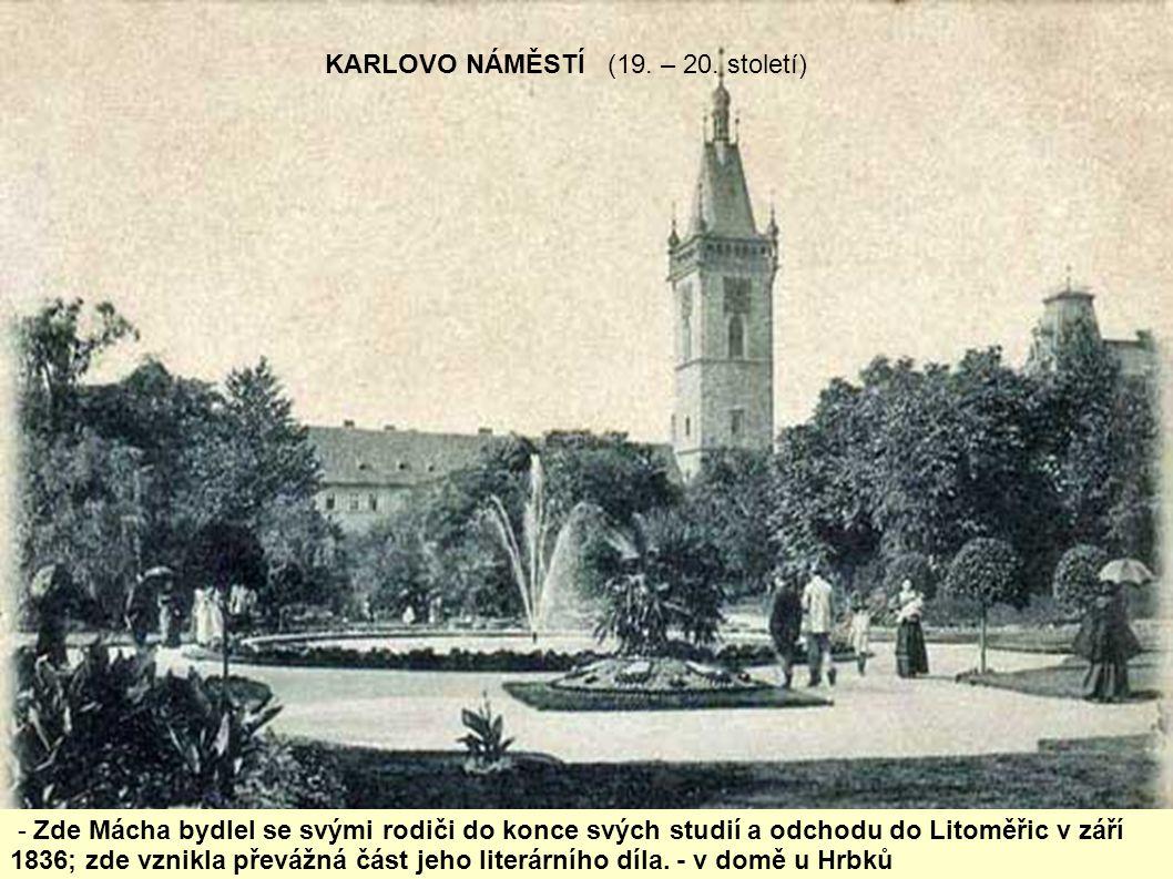 KARLOVO NÁMĚSTÍ (19. – 20. století)