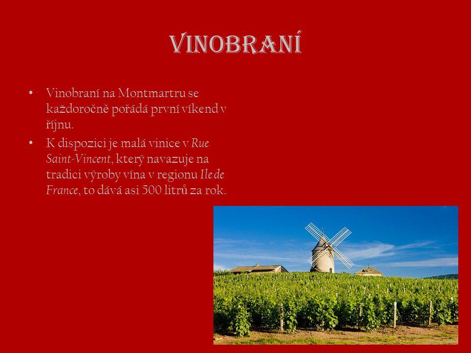 Vinobraní Vinobraní na Montmartru se každoročně pořádá první víkend v říjnu.