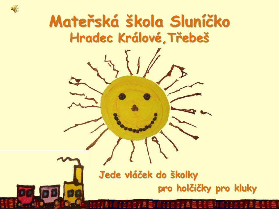 Mateřská škola Sluníčko Hradec Králové,Třebeš