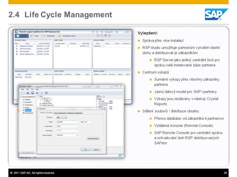 2.4 Life Cycle Management Vylepšení: Správa přes více instalací