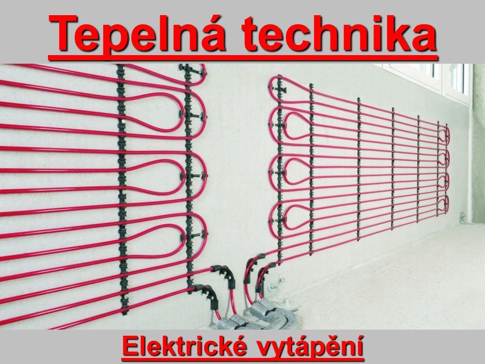 Tepelná technika Elektrické vytápění