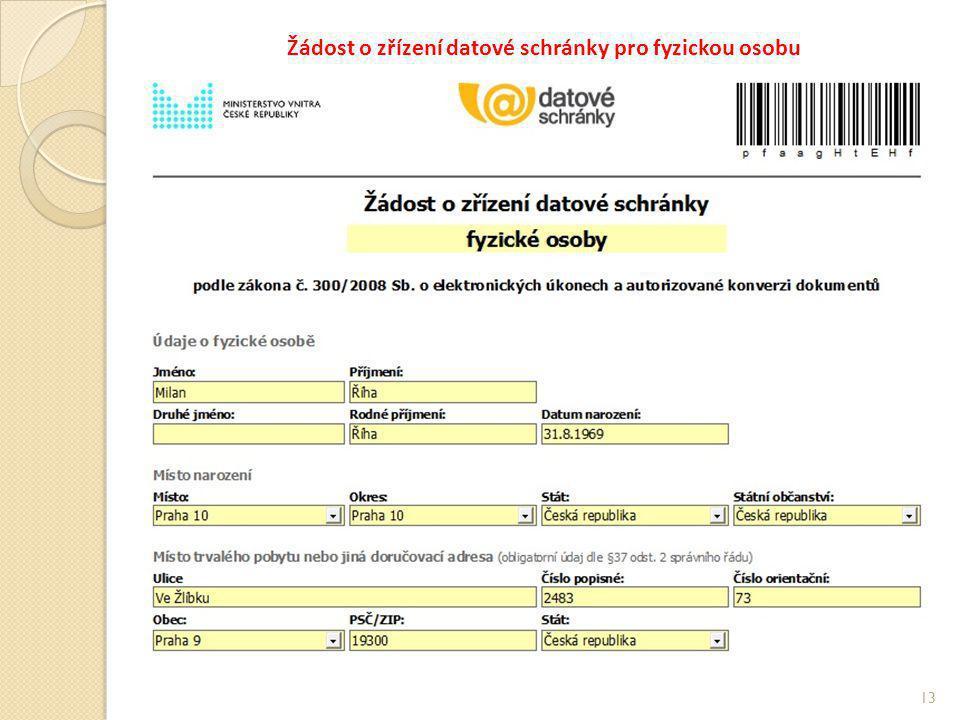 Žádost o zřízení datové schránky pro fyzickou osobu