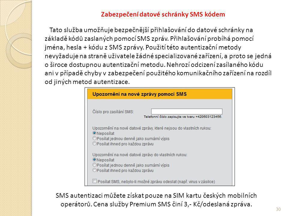 Zabezpečení datové schránky SMS kódem