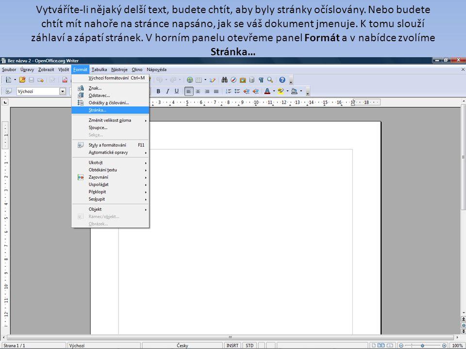 Vytváříte-li nějaký delší text, budete chtít, aby byly stránky očíslovány.