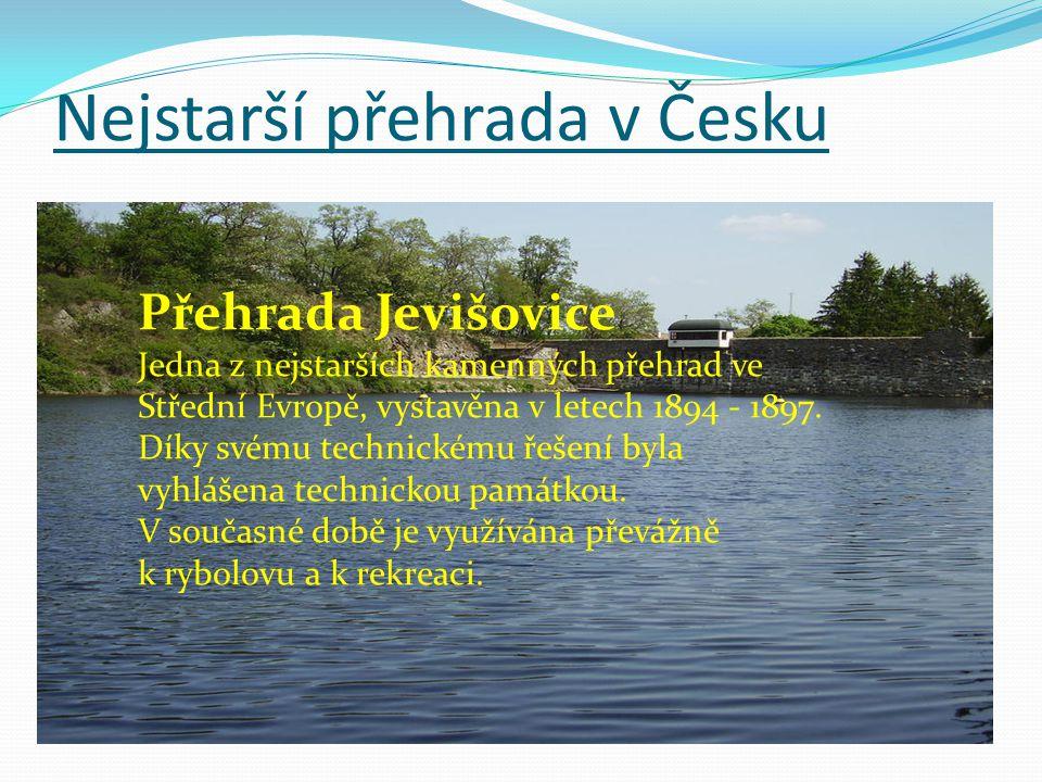 Nejstarší přehrada v Česku