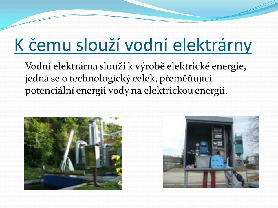 K čemu slouží vodní elektrárny