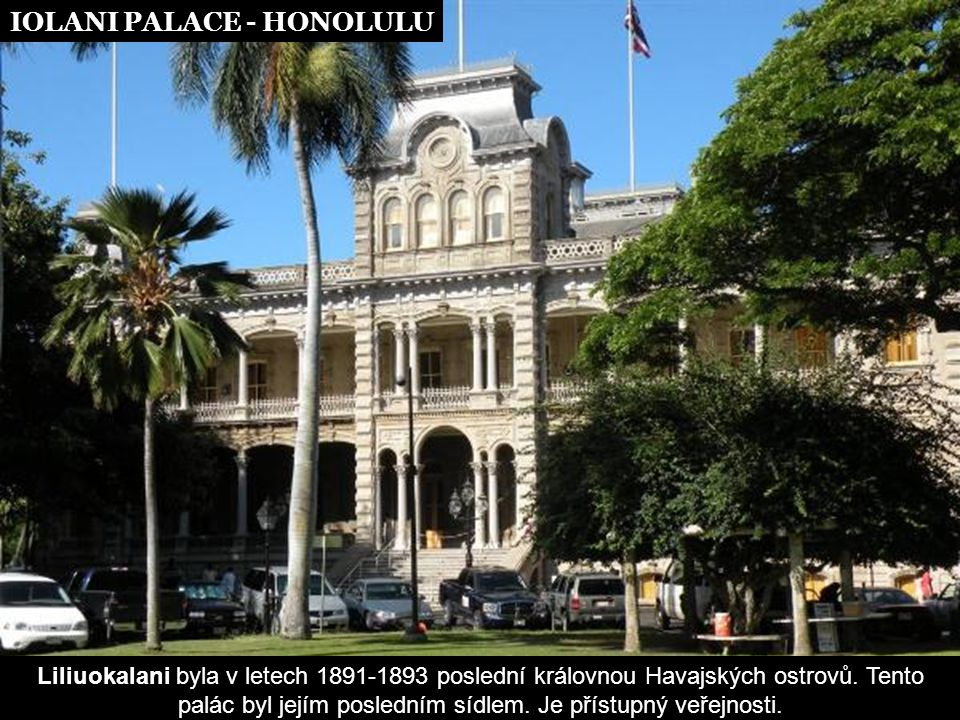 IOLANI PALACE - HONOLULU