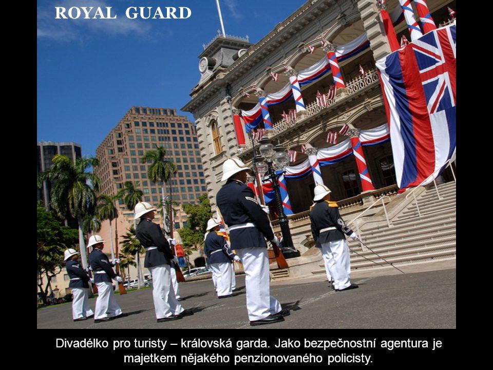 ROYAL GUARD Divadélko pro turisty – královská garda.