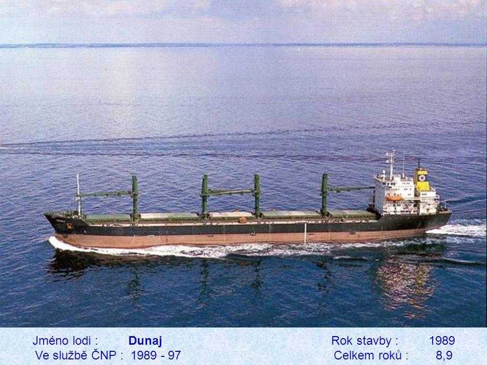 Jméno lodi : Dunaj Rok stavby : 1989 Ve službě ČNP : 1989 - 97 Celkem roků : 8,9