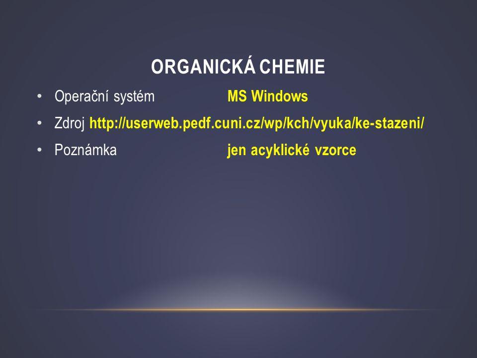 Organická chemie Operační systém MS Windows