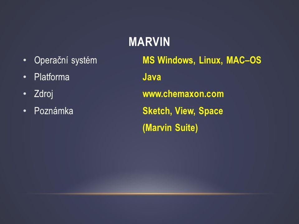 Marvin Operační systém MS Windows, Linux, MAC–OS Platforma Java