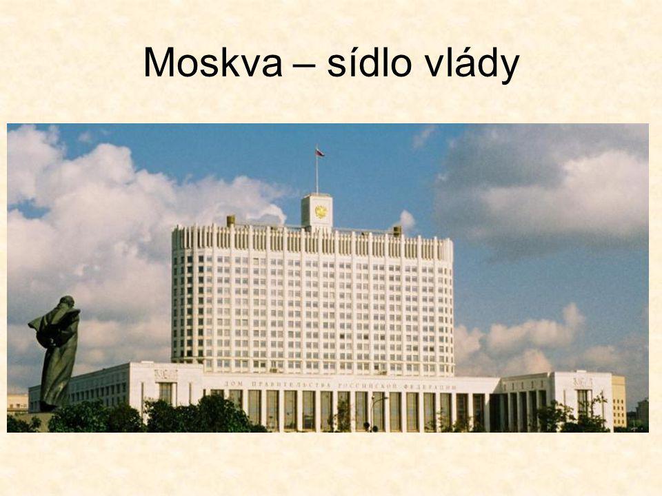 Moskva – sídlo vlády