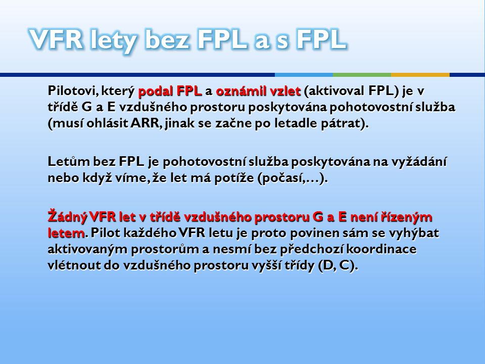 VFR lety bez FPL a s FPL