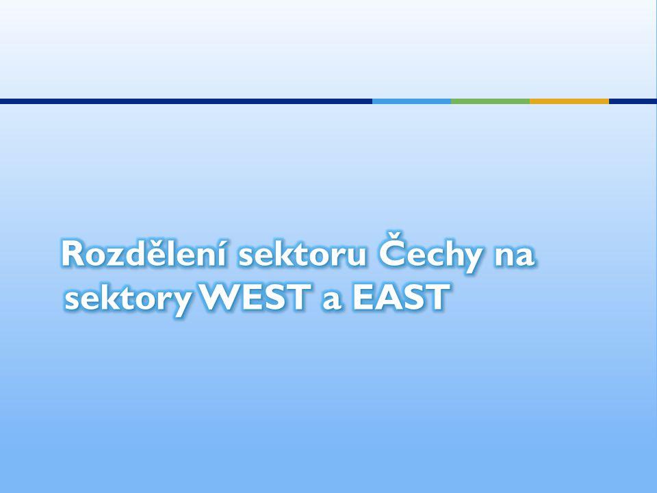 Rozdělení sektoru Čechy na sektory WEST a EAST