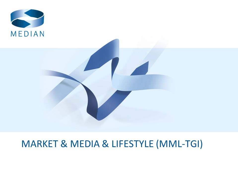 MARKET & MEDIA & LIFESTYLE (MML-TGI)